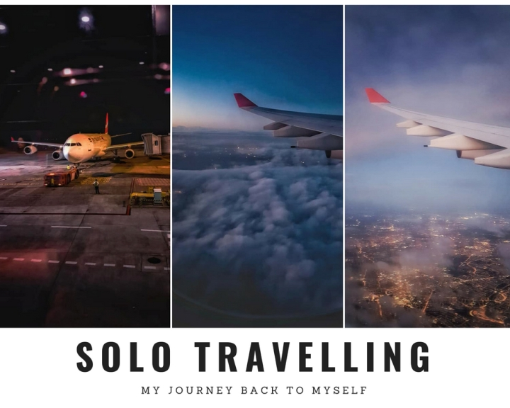 Solo Travelling Series : A Journey ofExpansion