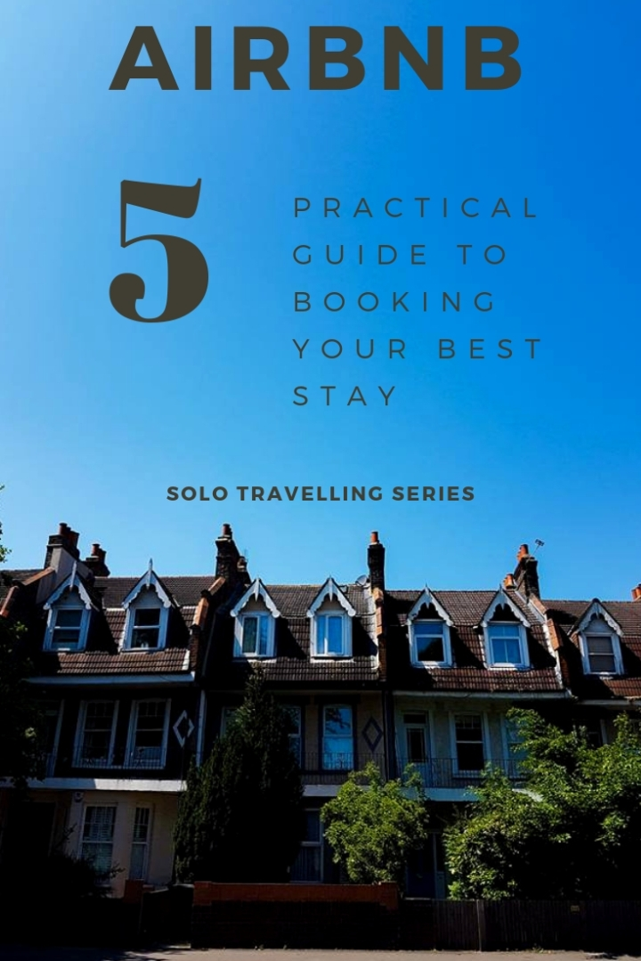 Solo Travelling Series – AirBnb : How to book your best experience!